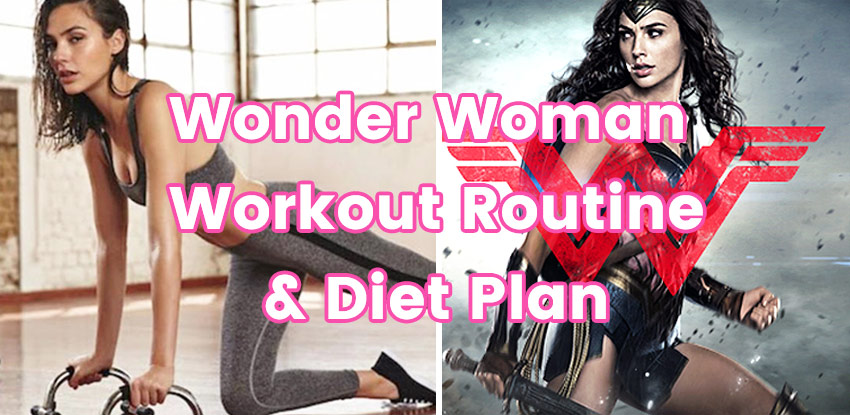 Photo of Wonder Woman Workout Routine and Diet Plan