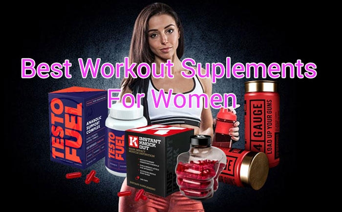 Photo of Best Workout Supplements for Women 2021