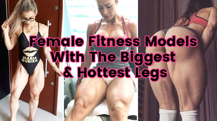 Photo of Female Fitness Models With The Biggest & Hottest Legs