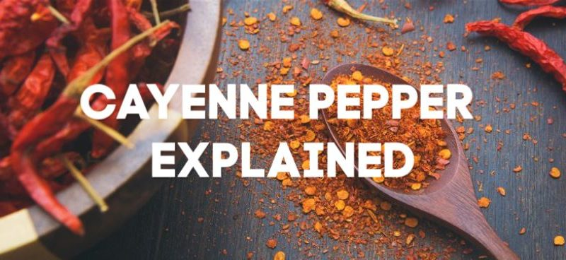 cayenne pepper explained feature image