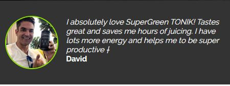 SuperGreen Tonik Testimonial - David
