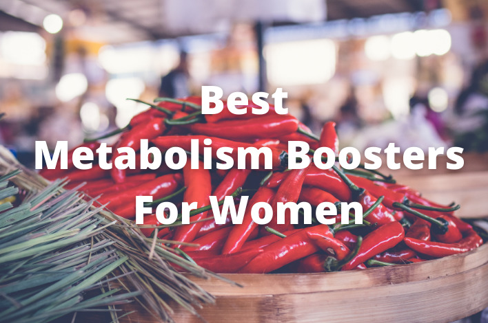 Photo of Best Metabolism Boosters For Women in 2021